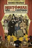 Livro - Histórias não (ou mal) contadas : Segunda Guerra Mundial