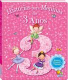 Livro - Histórias para meninas...de 3 anos