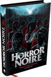 Livro - Horror Noire: A Representação Negra no Cinema de Terror