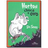 Livro - Horton Choca O Ovo - Companhia das letrinhas