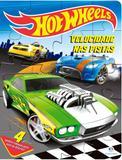Livro - Hot Wheels - Velocidade na pista