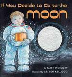 Livro - If You Decide To Go To The Moon - Sch - scholastic