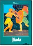 Livro - Iliada - Serie Classicos Imortais - Mel - melhoramentos