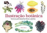 Livro - Ilustração botánica