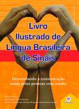 Livro ilustrado de língua brasileira de sinais vol.2 - Desvendando a comunicação usada pelas pessoas com surdez
