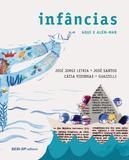 Livro - Infâncias: Aqui e além-mar