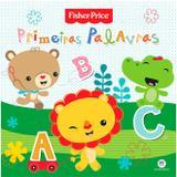 Livro Infantil Primeiras Palavras - Fisher Price - Ciranda cultural