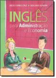 Livro - Ingles Para Administracao E Economia - Dis - disal editora