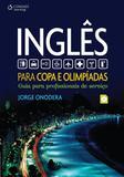 Livro - Inglês para copa e olimpíadas - Guia para profissionais de serviço