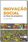 Livro - Inovacao Social No Fluxo Do Progresso - Reptil