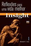 Livro - Insight - Reflexões para uma vida melhor