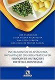 Livro Inst De Apoio Para Impl Boas Prát Serv De Nut E Diet Hosp - Rubio