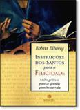 Livro - Instruções dos santos para a felicidade