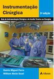 Livro - Instrumentação cirúrgica - guia de instrumentação cirúrgica e de auxílio técnico ao cirurgião