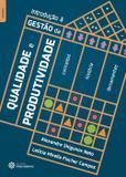 Livro - Introdução à gestão da qualidade e produtividade: