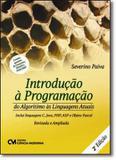 Livro - Introducao A Programacao  Do Algarismo As Linguagens Atuais - 2º Ed - Cim - ciencia moderna