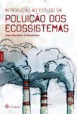Livro - Introdução ao estudo da poluição dos ecossistemas