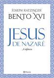 Livro - Jesus de Nazaré - A infância - 2ª edição