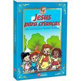 Livro - Jesus Para Crianças: Vida, Ensinamentos, Milagres, Parábolas - Editora rideel