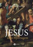 Livro - Jesus - Uma reportagem