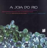 Livro - Joia Do Rio - De Oficio Secreto A Design Contemporaneo - Snr - senac rj
