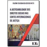Livro - Justiciabilidade Dto.Soc.Cort.Inter.Just.- 01Ed/17 - Ltr editora