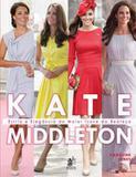 Livro - Kate Middleton - Estilo E Elegancia Do Maior Icone Da Realeza - Pra - prata