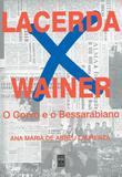 Livro - Lacerda x Wainer - O corvo e o Bessarabiano