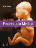 Livro - Langman - Embriologia Médica