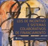 Livro - Leis de incentivo e sistemas colaborativos de financiamento