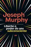 Livro - Liberte o poder do seu subconsciente