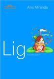 Livro - Lig e a casa que ri