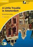 Livro - Little Trouble In Amsterdam, A - Cup - cambridge university