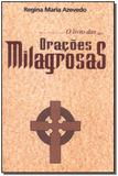 Livro - Livro Das Oracoes Milagrosas, O - Outras palavras