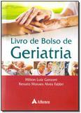 Livro - Livro De Bolso De Geriatria - 01Ed/13 - Atheneu