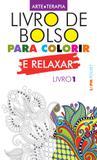Livro - Livro de bolso para colorir e relaxar (livro 1)