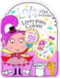 Livro - Lola, a fada dos pirulitos - Livro para colorir
