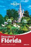 Livro - Lonely Planet descubra a Flórida