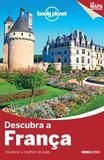 Livro - Lonely Planet descubra a França