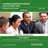 Livro - Longman Preparation Series For The Toeic Test: Listening and Reading Introduction Audio CD