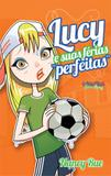 """Livro - Lucy e suas férias """"perfeitas"""""""