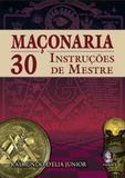 Livro - Maconaria 30 instrucoes de mestre - Mad - madras editora