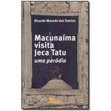 Livro - Macunaima Visita Jeca Tatu - Labrador