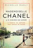 Livro - Mademoiselle Chanel e o cheiro do amor