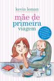 Livro - Mãe de primeira viagem