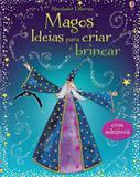 Livro - Magos : Ideias para criar e brincar