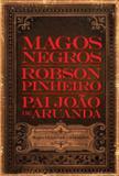 Livro - Magos negros