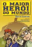 Livro - Maior Heroi Do Mundo, O - Dcl - difusao cultural do livr