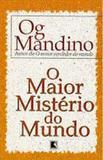 Livro - MAIOR MISTÉRIO DO MUNDO, O