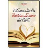 Livro - Mais Lindas Historias De Amor Da Biblia, As - Universo dos livros